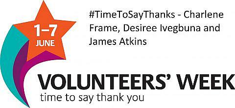 #TimeToSayThanks – Charlene Frame, Desiree Ivegbuna and James Atkins