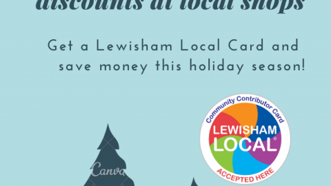 Exclusive December Discounts with your Lewisham Local Card